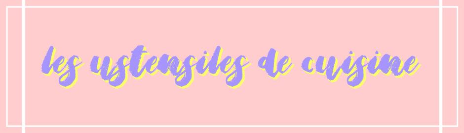 Les Ustensiles De Cuisine Traduction Anglais Francais