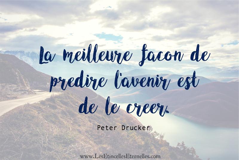 la-meilleure-facon-predire-avenir-est-de-le-creer-peter-drucker-citation-quote-2